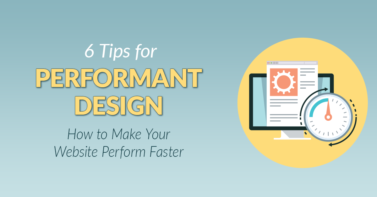 Performant Design Tips